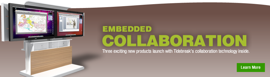Learn more about Tidebreak-enabled collaboration products